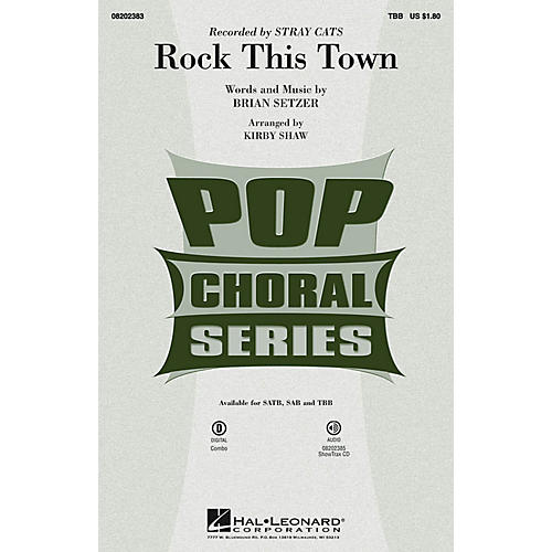 Hal Leonard Rock This Town TBB by Stray Cats arranged by Kirby Shaw