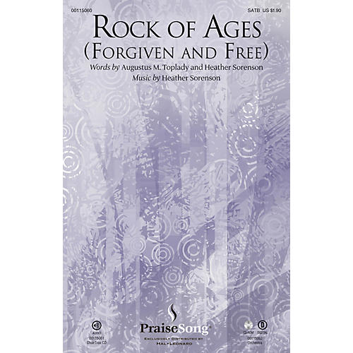 PraiseSong Rock of Ages (Forgiven and Free) SATB composed by Heather Sorenson-thumbnail