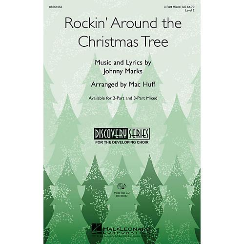 Hal Leonard Rockin' Around the Christmas Tree 3-Part Mixed arranged by Mac Huff