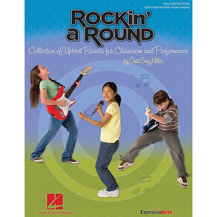 Hal LeonardRockin' a Round - Collection of Upbeat Rounds for Classroom and Performance Teacher's Edition