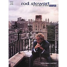 Hal Leonard Rod Stewart If We Fall In Love Tonight Piano, Vocal, Guitar Songbook