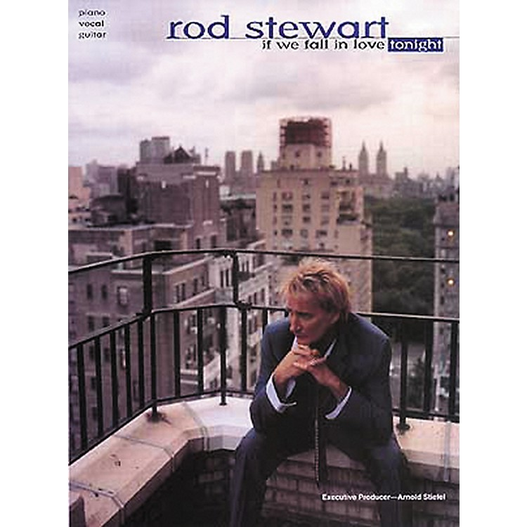 Hal LeonardRod Stewart If We Fall In Love Tonight Piano, Vocal, Guitar Songbook