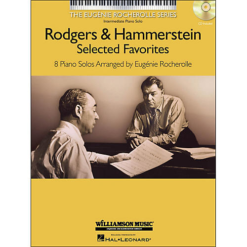 Hal Leonard Rodgers & Hammerstein Selected Favorites - The Eugenie Rocherolle Series (Book/CD) arranged for piano solo