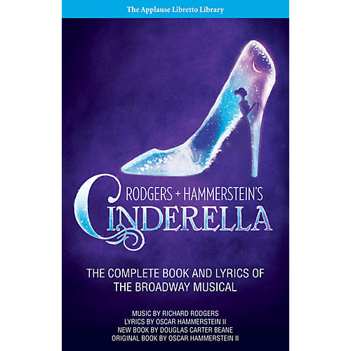 Applause Books Rodgers + Hammerstein's Cinderella Applause Libretto Library Series Softcover by Oscar Hammerstein II-thumbnail