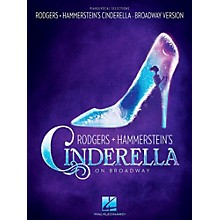 Hal Leonard Rodgers & Hammerstein's Cinderella on Broadway Piano / Vocal Selections