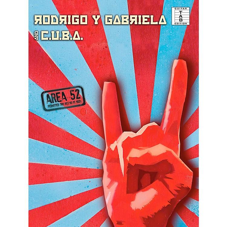 Music SalesRodrigo Y Gabriela And C.U.B.A - Area 52 Guitar Tab Songbook