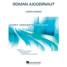 Hal Leonard Roman Juggernaut Concert Band Level .5 Composed by James Curnow