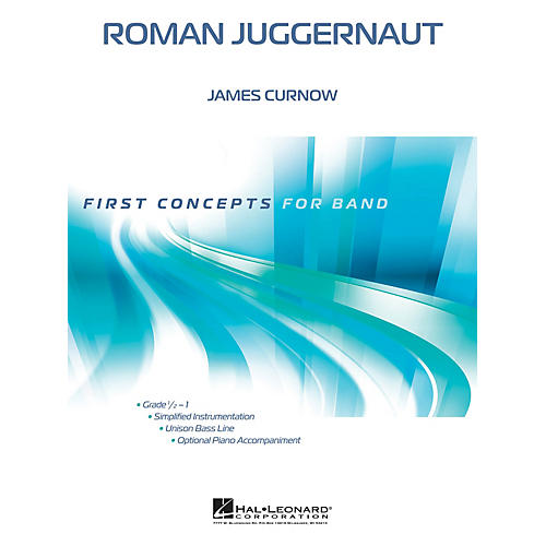 Hal Leonard Roman Juggernaut Concert Band Level .5 Composed by James Curnow-thumbnail