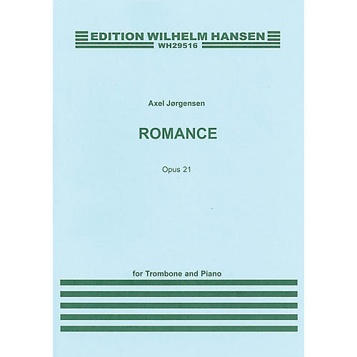 Wilhelm Hansen Romance Op. 21 (for Trombone and Piano) Music Sales America Series-thumbnail