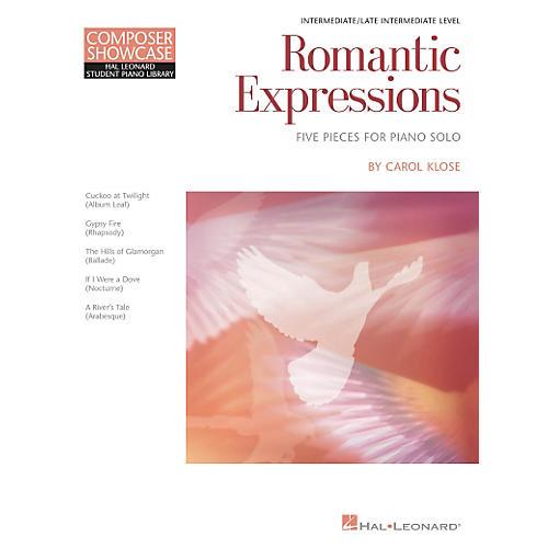 Hal Leonard Romantic Expressions - Composer Showcase Intermediate Piano Solo by Carol Klose