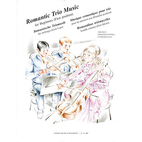 Editio Musica Budapest Romantic Trio Music for Beginners - First Position (Score & Parts) EMB Series Composed by Various-thumbnail