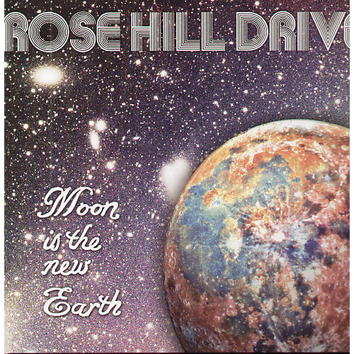 Alliance Rose Hill Drive - The Moon Is The New Earth