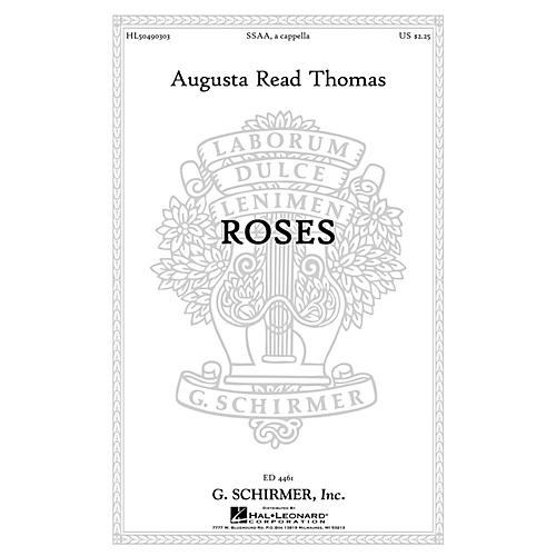 G. Schirmer Roses SSAA A Cappella composed by Augusta Read Thomas-thumbnail