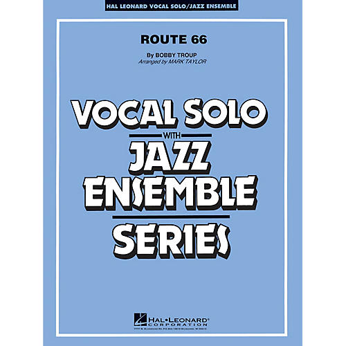 Hal Leonard Route 66 (Key: F) (Vocal Solo or Tenor Sax Feature) Jazz Band Level 3 Composed by Bobby Troup-thumbnail