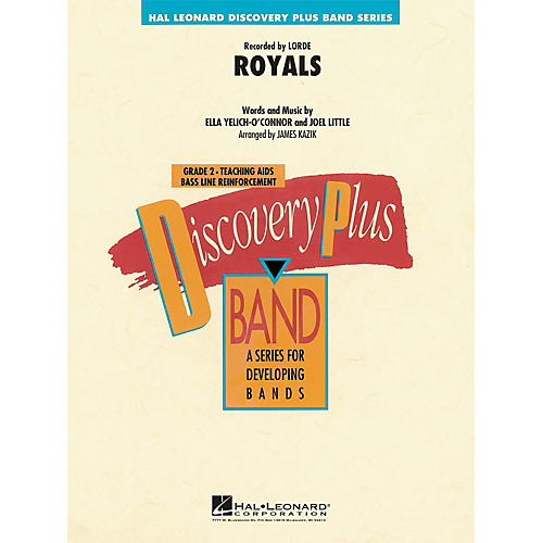 Hal Leonard Royals - Discovery Plus Concert Band Series Level 2 arranged by James Kazik