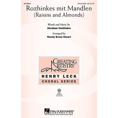 Hal Leonard Rozhinkes mit Mandlen (Raisins and Almonds) 3 Part Treble arranged by Wendy Bross Stuart