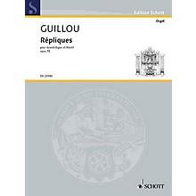 Schott Répliques, Op. 75 (Grand Organ and Organ-Positif) Schott Series Softcover Composed by Jean Guillou