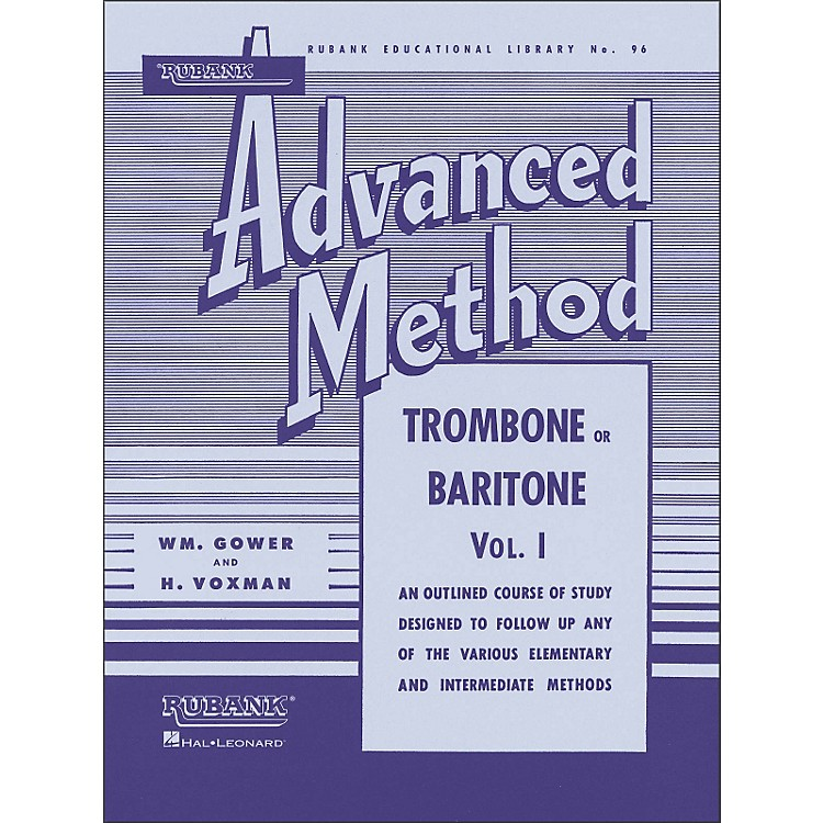 Hal Leonard Rubank Advanced Method for Trombone Or Baritone Volume 1