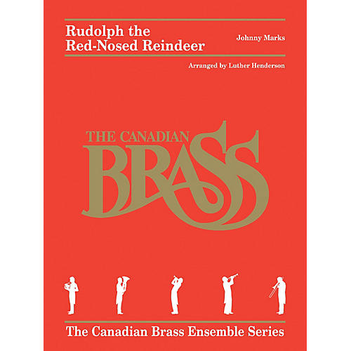 Canadian Brass Rudolph the Red-Nosed Reindeer Brass Ensemble  by Johnny Marks Arranged by Luther Henderson-thumbnail