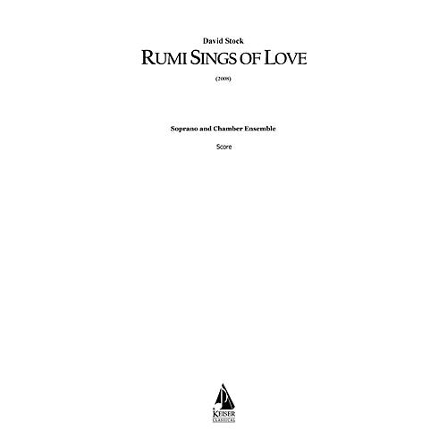 Lauren Keiser Music Publishing Rumi Sings of Love for Soprano and 15 Players LKM Music Series  by David Stock-thumbnail
