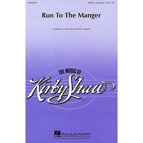 Hal Leonard Run to the Manger TTBB A Cappella Composed by Kirby Shaw-thumbnail
