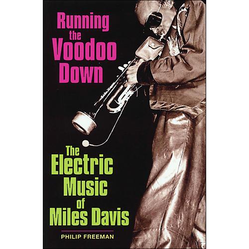 Backbeat Books Running The Voodoo Down