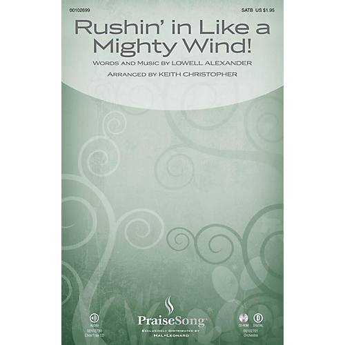 PraiseSong Rushin' in Like a Mighty Wind! CHOIRTRAX CD Arranged by Keith Christopher
