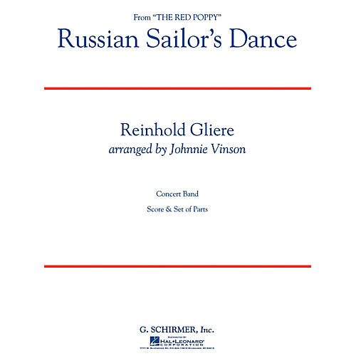 G. Schirmer Russian Sailor's Dance Concert Band Level 3 Composed by Reinhold Glière Arranged by Johnnie Vinson