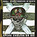 Alliance S.O.D. - Speak English or Die (30th Anniversary Edition) thumbnail