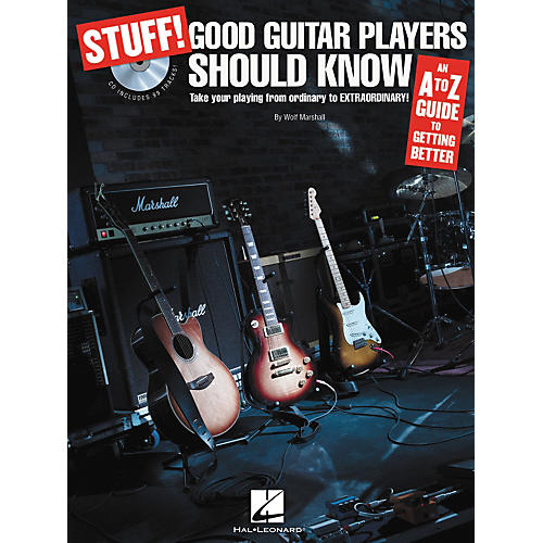 Hal Leonard STUFF! Good Guitar Players Should Know - An A-Z Guide to Getting Better (Book/CD)