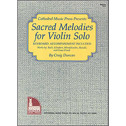 Mel Bay Sacred Melodies for Violin Solo