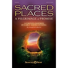 Shawnee Press Sacred Places (A Pilgrimage of Promise) REHEARSAL TX Composed by Joseph M. Martin