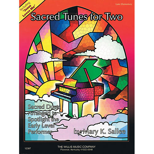 Willis Music Sacred Tunes for Two (1 Piano, 4 Hands/Later Elem Level) Willis Series
