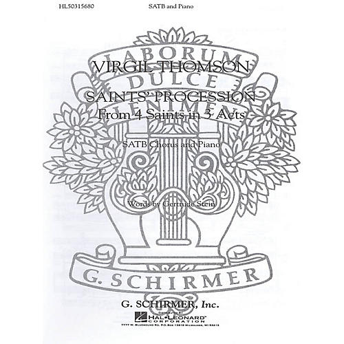 G. Schirmer Saints Procession (From 4 Saints In 3 Acts) SATB composed by V Thomson