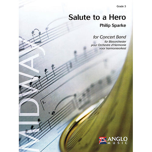 Anglo Music Press Salute to a Hero (Grade 4 - Score Only) Concert Band Level 4 Composed by Philip Sparke-thumbnail