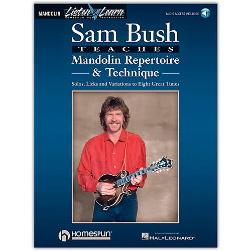 Homespun Sam Bush Mandolin Repertoire & Technique - Listen & Learn Series (Book/Online Audio)