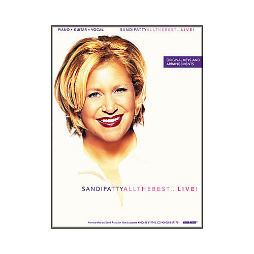 Word Music Sandi Patty Live - All the Best ... Live! Piano/Vocal/Guitar Artist Songbook