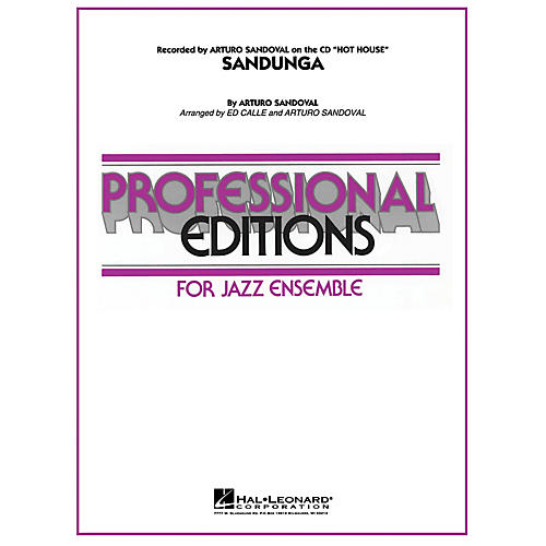 Hal Leonard Sandunga Jazz Band Level 5-6 Arranged by Arturo Sandoval-thumbnail