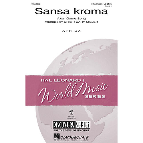 Hal Leonard Sansa Kroma (Discovery Level 1) 3 Part Treble arranged by Cristi Cary Miller