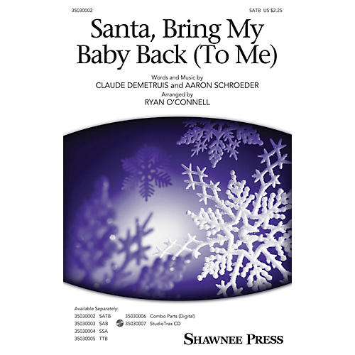 Shawnee Press Santa, Bring My Baby Back (To Me) SATB by Elvis Presley arranged by Ryan O'Connell-thumbnail