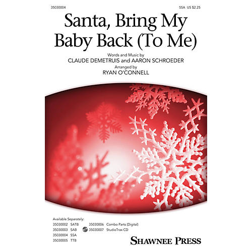 Shawnee Press Santa, Bring My Baby Back (To Me) SSA by Elvis Presley arranged by Ryan O'Connell-thumbnail