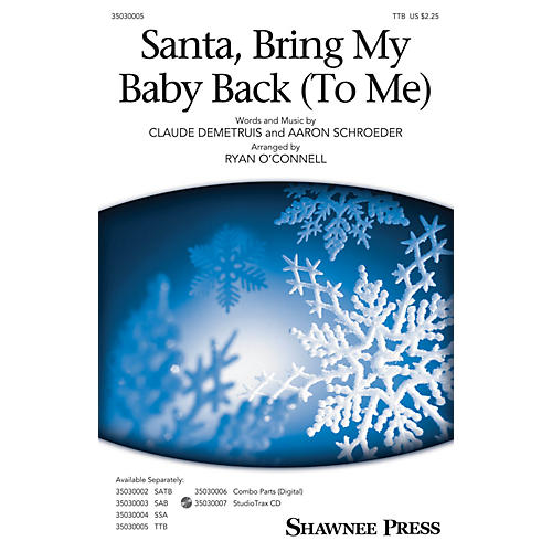 Shawnee Press Santa, Bring My Baby Back (To Me) TTB by Elvis Presley arranged by Ryan O'Connell-thumbnail