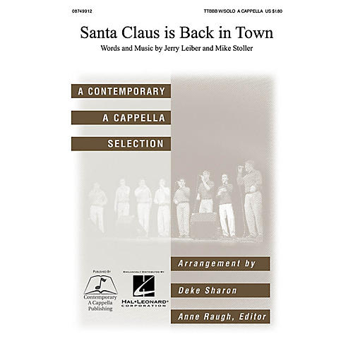 Contemporary A Cappella Publishing Santa Claus Is Back in Town TTBB Div A Cappella by Elvis Presley arranged by Deke Sharon-thumbnail