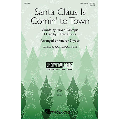 Hal Leonard Santa Claus Is Comin' to Town 2-Part Arranged by Audrey Snyder