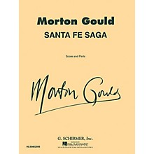 G. Schirmer Santa Fe Saga (Score and Parts) Concert Band Level 4-5 Composed by Morton Gould