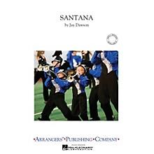 Arrangers Santana Marching Band Level 3 Arranged by Jay Dawson