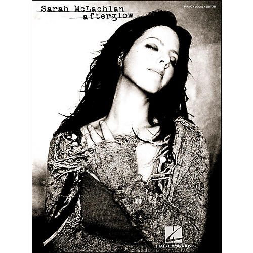 Hal Leonard Sarah McLachlan Afterglow arranged for piano, vocal, and guitar (P/V/G)