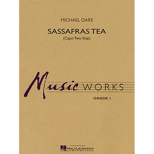 Hal Leonard Sassafras Tea (Cajun Two-Step) Concert Band Level 1.5 Composed by Michael Oare-thumbnail