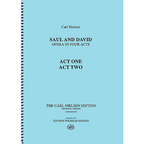 Wilhelm Hansen Saul and David - Opera in Four Acts Music Sales America Series Softcover Composed by Carl Nielsen-thumbnail