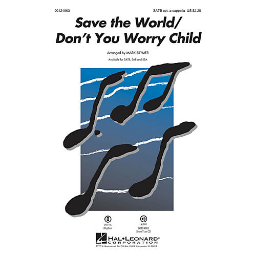 Hal Leonard Save the World/Don't You Worry Child SATB by Pentatonix arranged by Mark Brymer-thumbnail